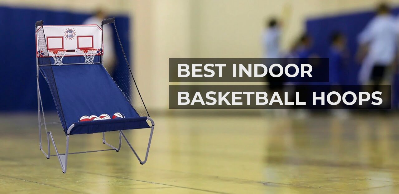 best indoor basketball hoops