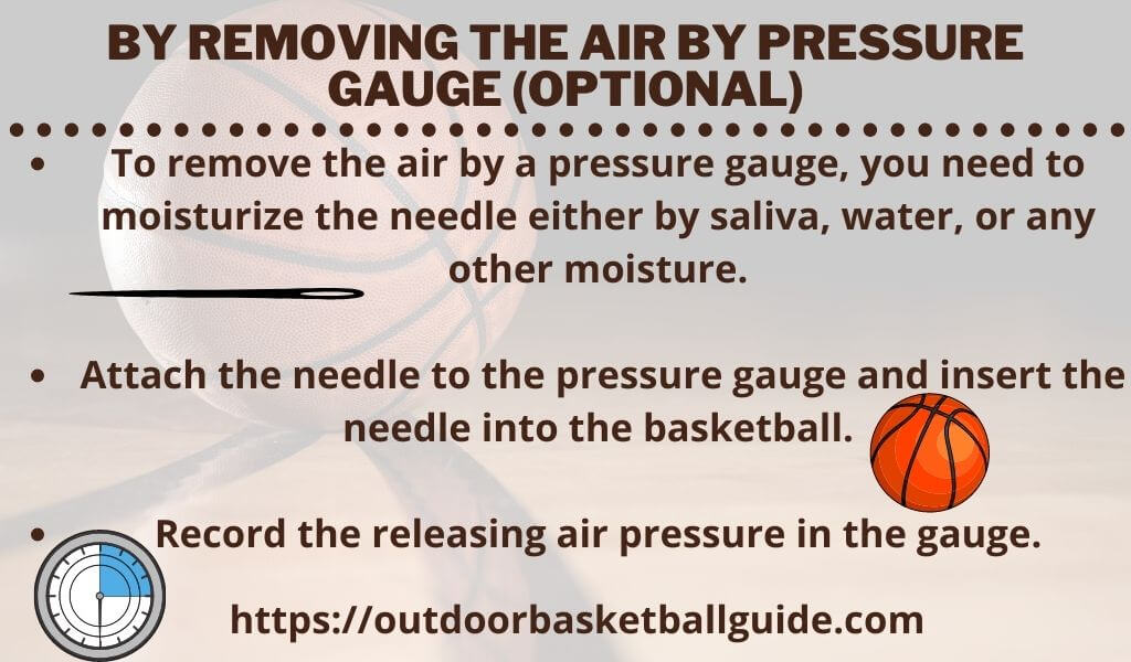 By removing the air by pressure gauge