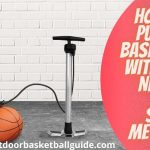 How to pump a Basketball Without a Needle (With Pictures) Safe Methods
