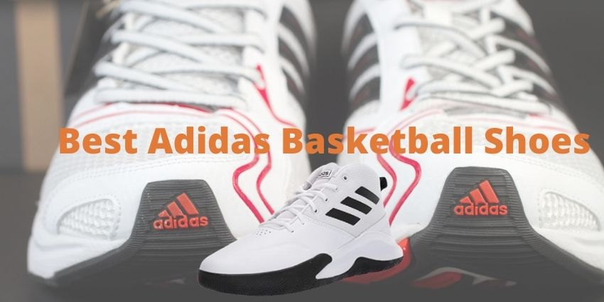 Best Adidas Basketball Shoes