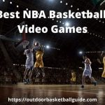 Best NBA Basketball Video Games You Never Seen Before in 2021