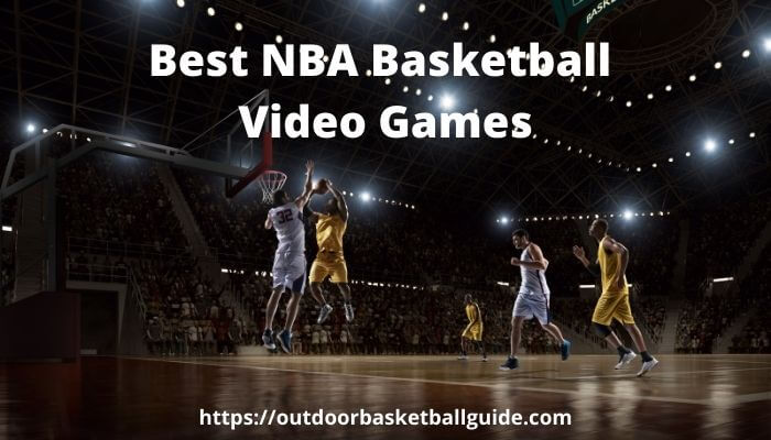 Best NBA Video games