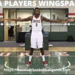 NBA Players Wingspan - Longest and Shortest Wingspans 2021