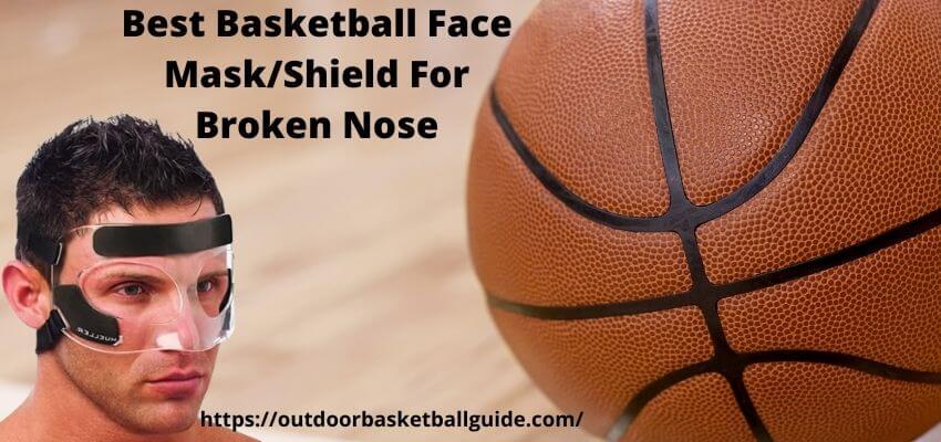 Best Basketball Face MaskShield For Broken Nose
