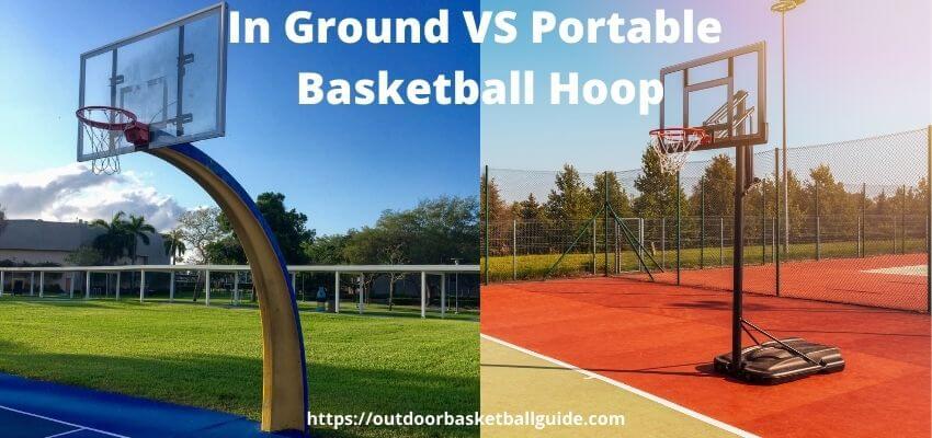 In Ground VS Portable Basketball Hoop