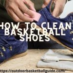 How to Clean Basketball Shoes - Cleaning White & Leather Material